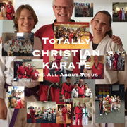 Totally Christian Karate: Humane Mixed Martial Art – Bible Study – Scripture Memorization and Application